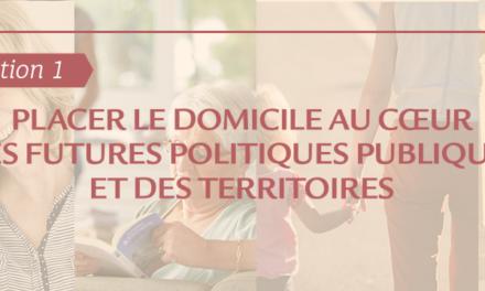 #Orientation1 : comment placer le domicile au cœur des politiques publiques ?