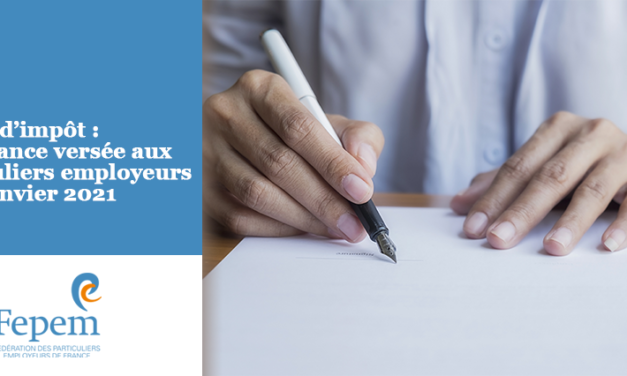 Crédit d'impôt : une avance versée aux particuliers employeurs le 15 janvier 2021