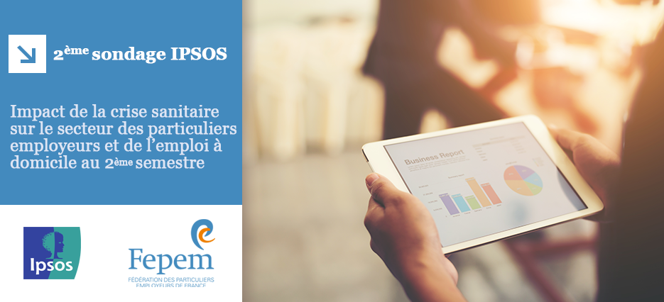 2e sondage IPSOS – impact de la crise sanitaire sur le secteur des particuliers employeurs et de l'emploi à domicile au 2e semestre