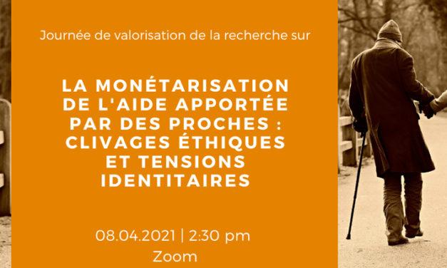 Journée d'étude « La monétarisation de l'aide apportée par des proches : clivages éthiques et tensions identitaires »