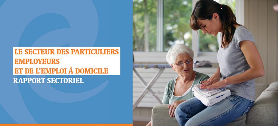 La nouvelle édition 2021 du rapport des branches du secteur des particuliers employeurs et de l'emploi à domicile est disponible